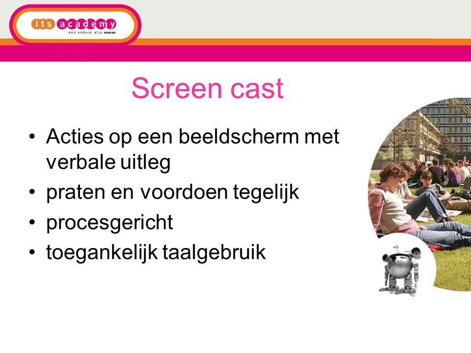 Screen cast Acties op een beeldscherm met verbale uitleg