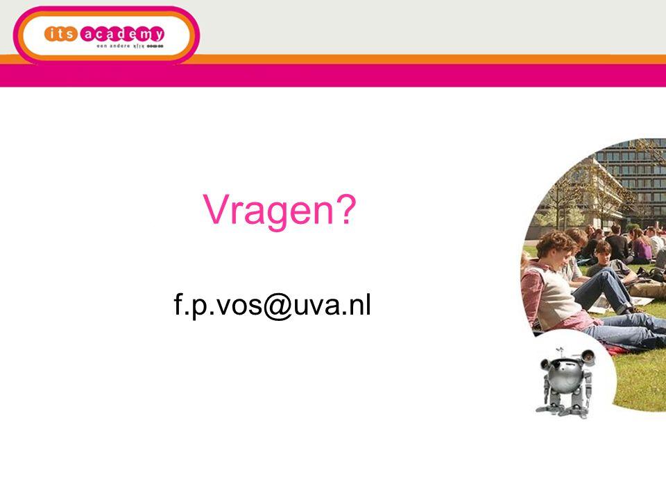 Vragen f.p.vos@uva.nl