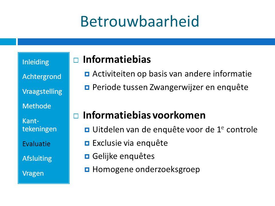 Betrouwbaarheid Informatiebias Informatiebias voorkomen