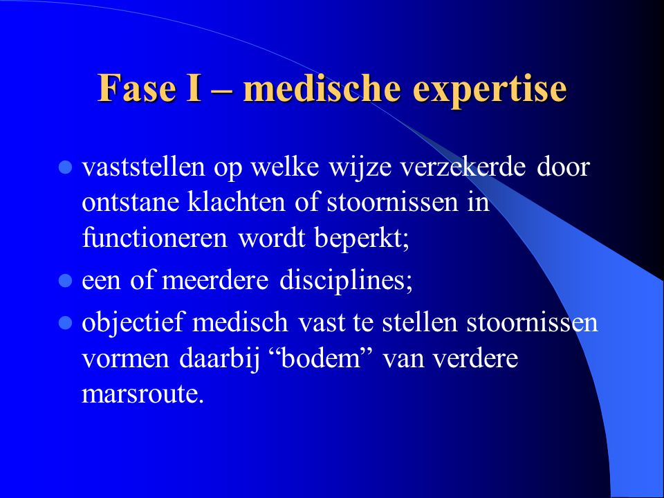 Fase I – medische expertise