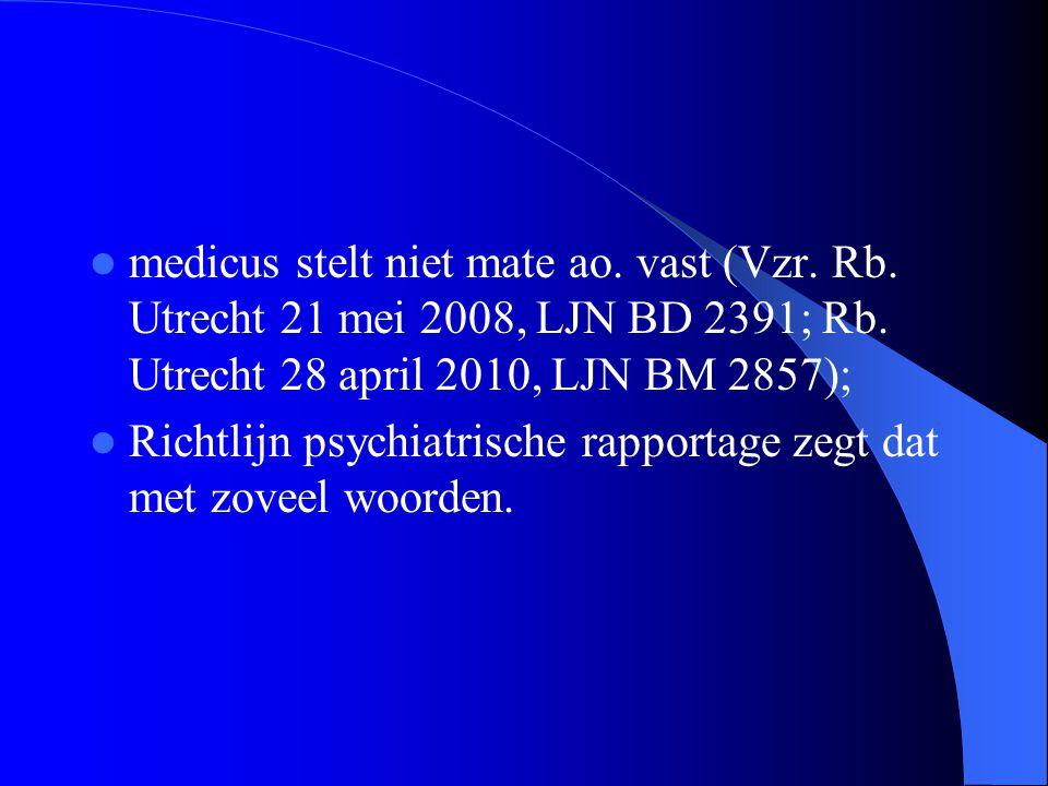 medicus stelt niet mate ao. vast (Vzr. Rb
