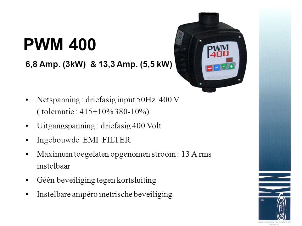 PWM 400 6,8 Amp. (3kW) & 13,3 Amp. (5,5 kW)