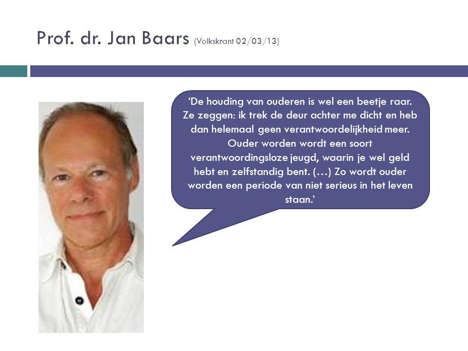 Prof. dr. Jan Baars (Volkskrant 02/03/13)