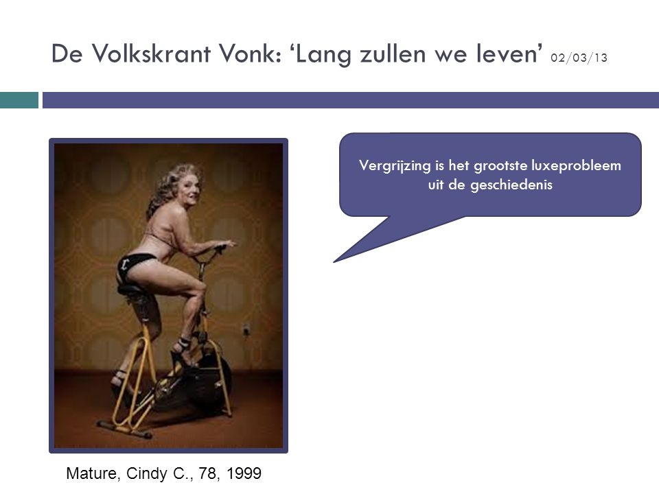 De Volkskrant Vonk: 'Lang zullen we leven' 02/03/13