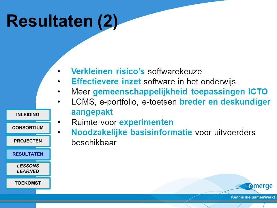 Resultaten (2) Verkleinen risico's softwarekeuze