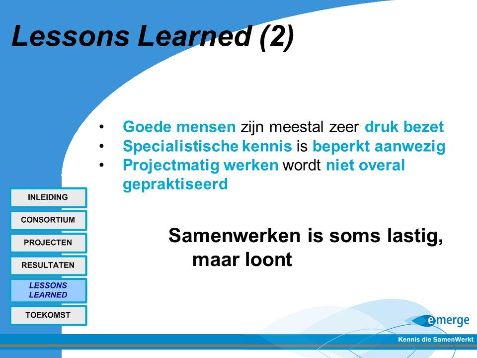 Lessons Learned (2) Samenwerken is soms lastig, maar loont