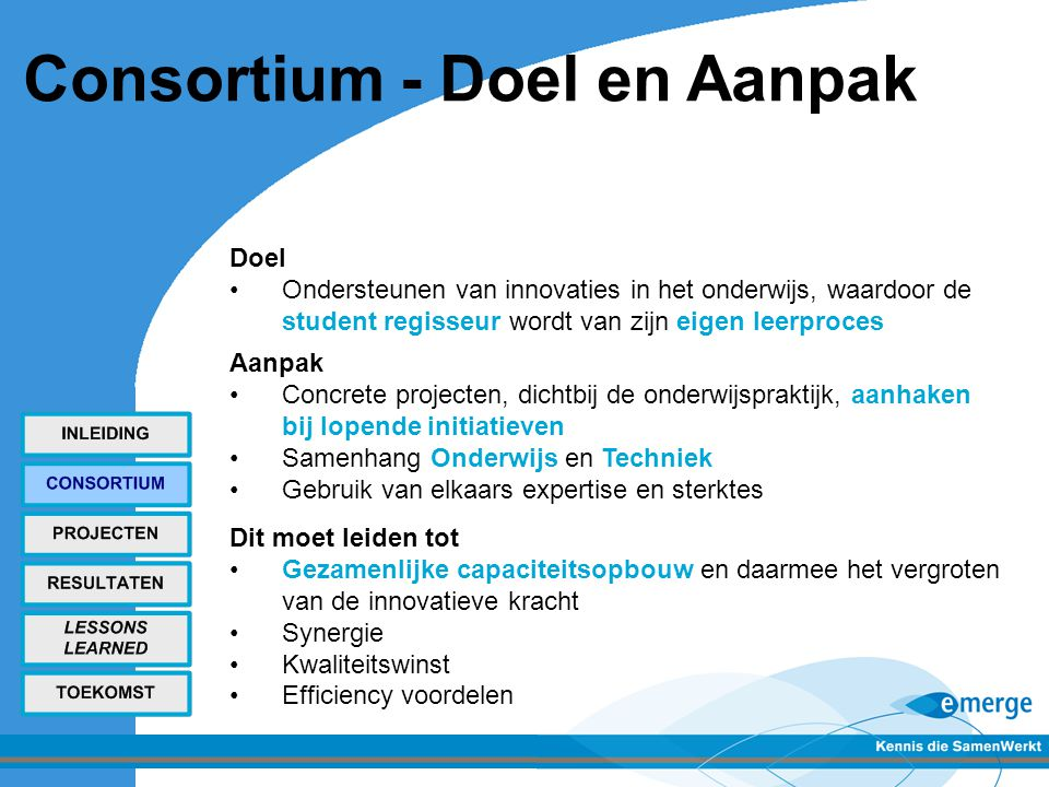 Consortium - Doel en Aanpak