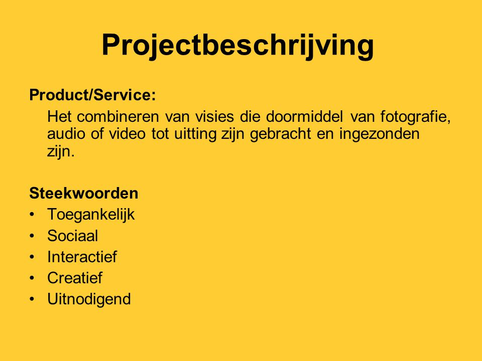 Projectbeschrijving Product/Service: