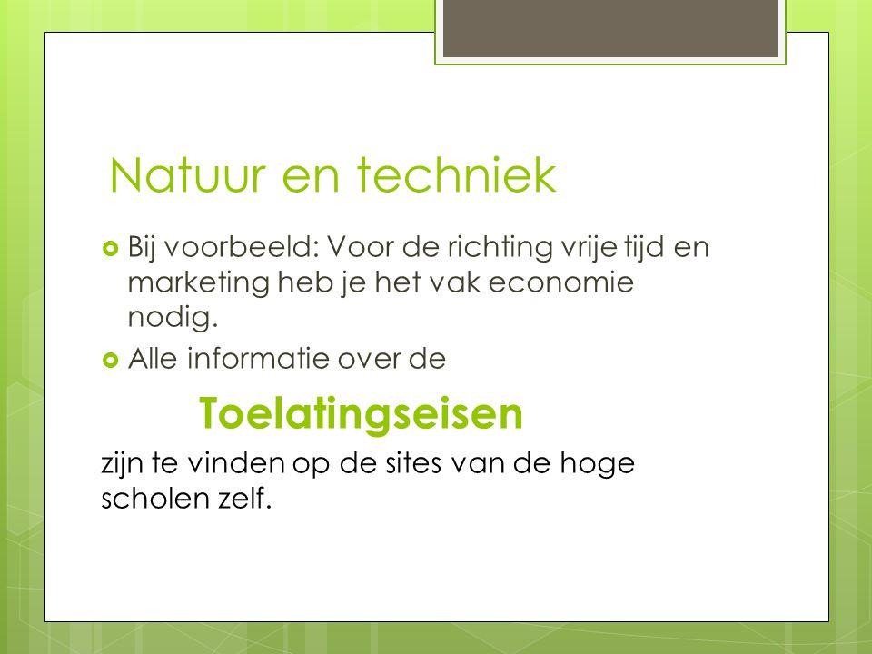 Natuur en techniek Toelatingseisen