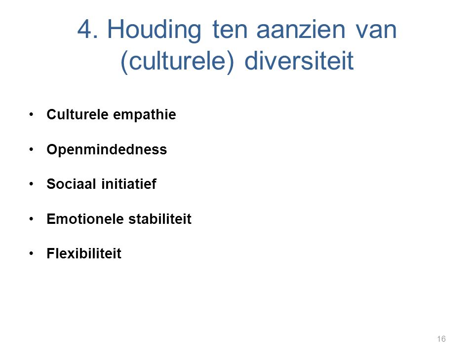 4. Houding ten aanzien van (culturele) diversiteit