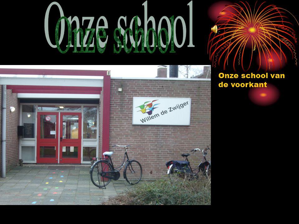 Onze school Onze school van de voorkant
