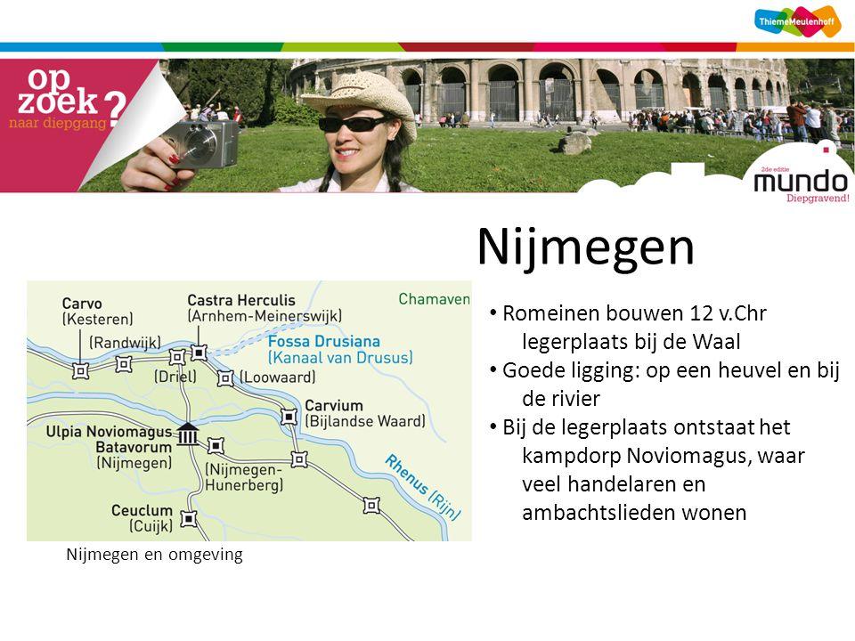 Nijmegen Romeinen bouwen 12 v.Chr legerplaats bij de Waal