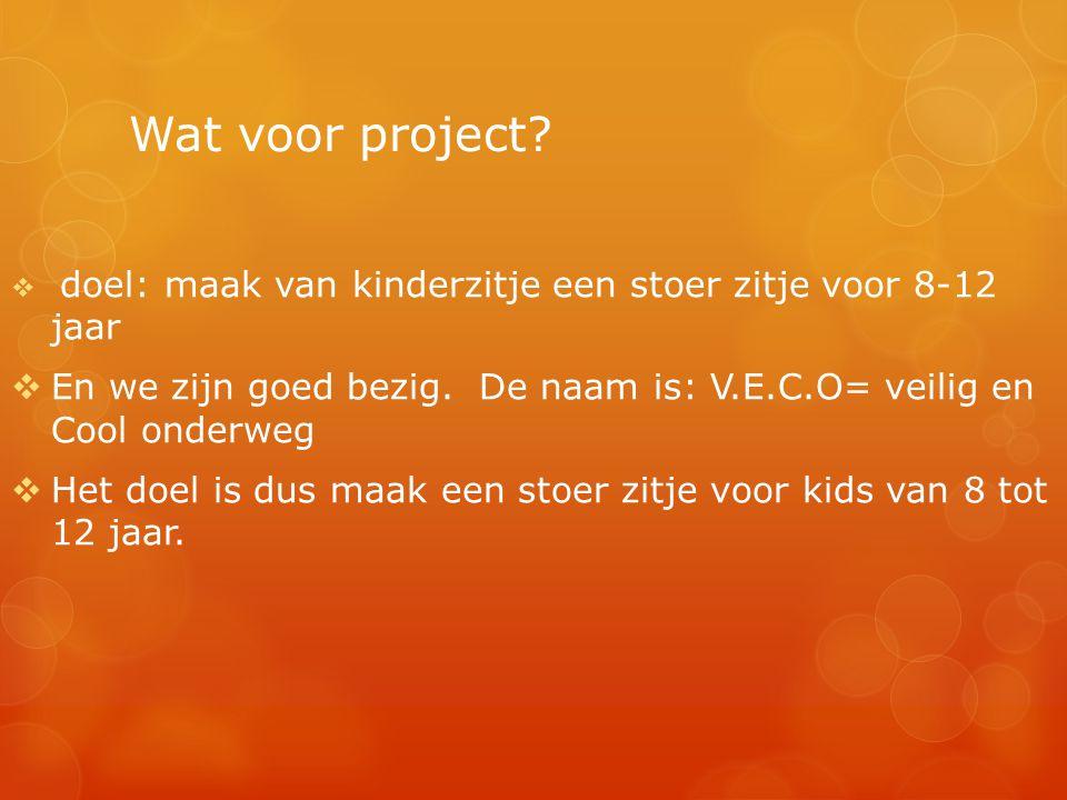 doel: maak van kinderzitje een stoer zitje voor 8-12 jaar