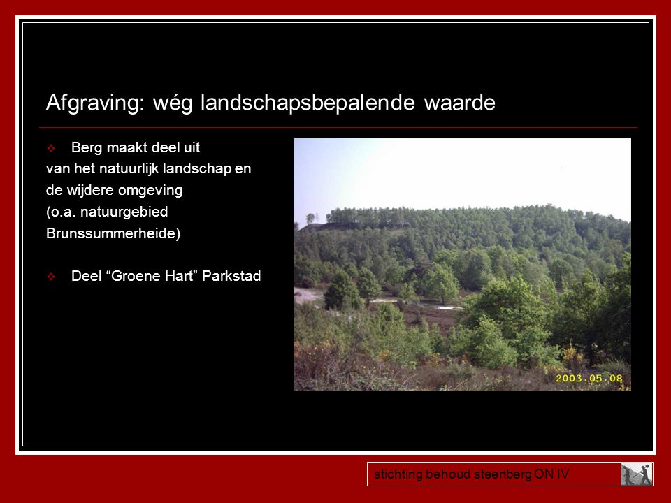 Afgraving: wég landschapsbepalende waarde