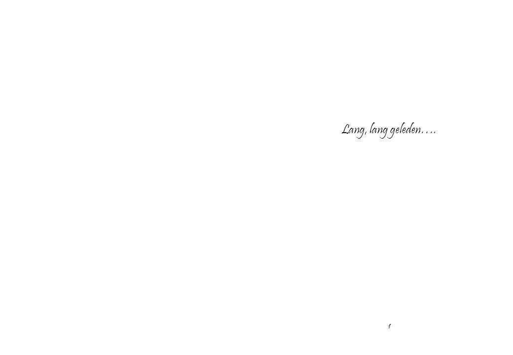 Lang, lang geleden…. 1
