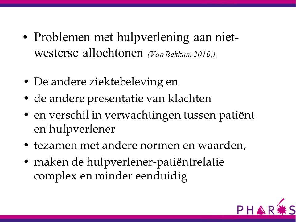 Problemen met hulpverlening aan niet-westerse allochtonen (Van Bekkum 2010,).
