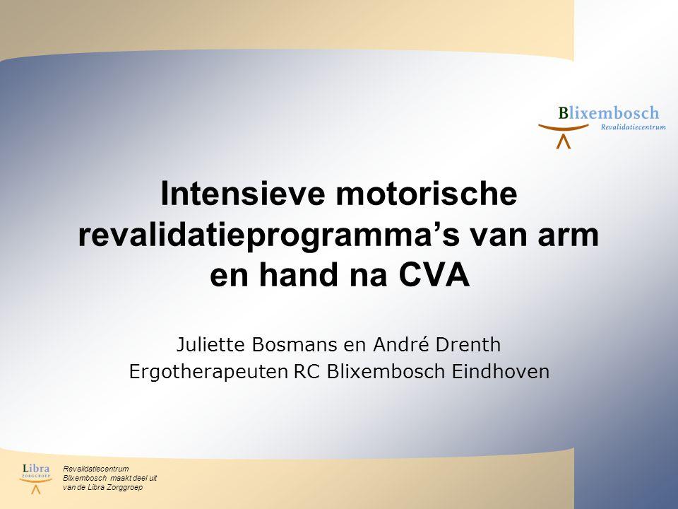 Intensieve motorische revalidatieprogramma's van arm en hand na CVA