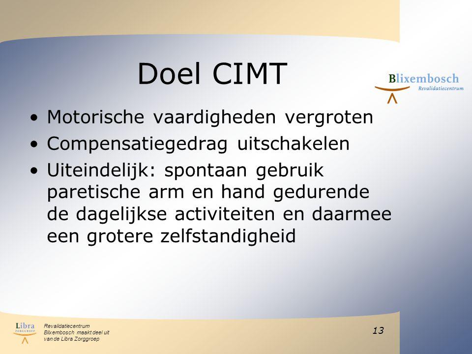 Doel CIMT Motorische vaardigheden vergroten