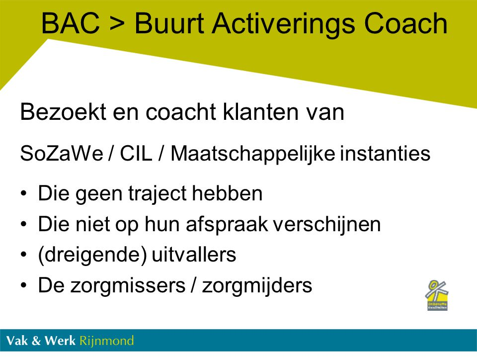 BAC > Buurt Activerings Coach