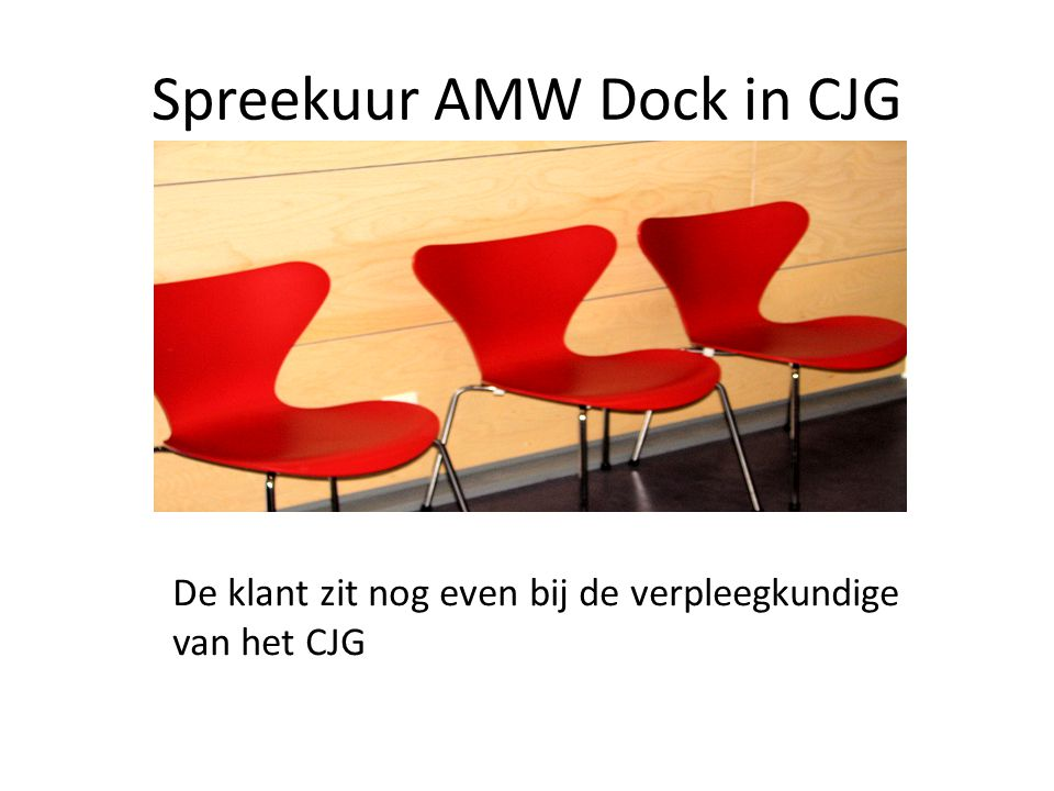 Spreekuur AMW Dock in CJG