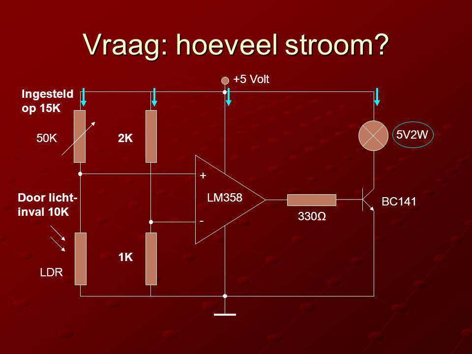 Vraag: hoeveel stroom +5 Volt Ingesteld op 15K 5V2W 50K 2K +