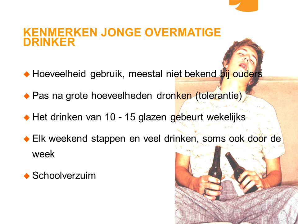 KENMERKEN JONGE OVERMATIGE DRINKER