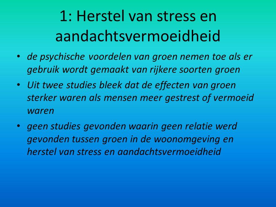 1: Herstel van stress en aandachtsvermoeidheid