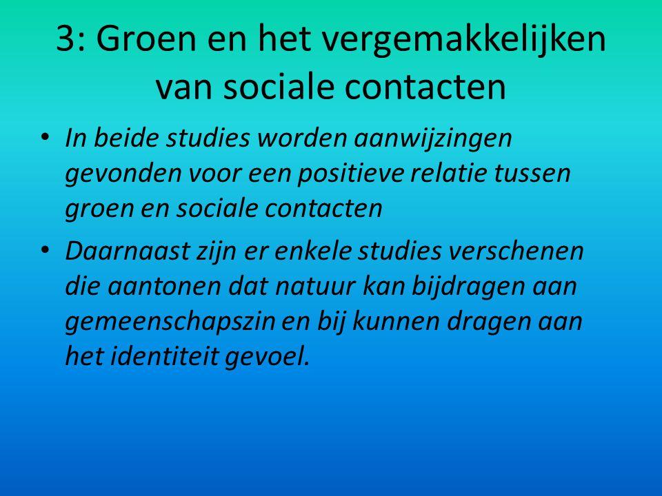 3: Groen en het vergemakkelijken van sociale contacten