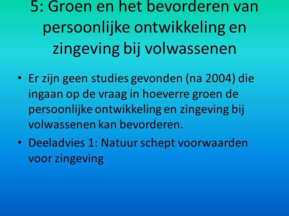 5: Groen en het bevorderen van persoonlijke ontwikkeling en zingeving bij volwassenen