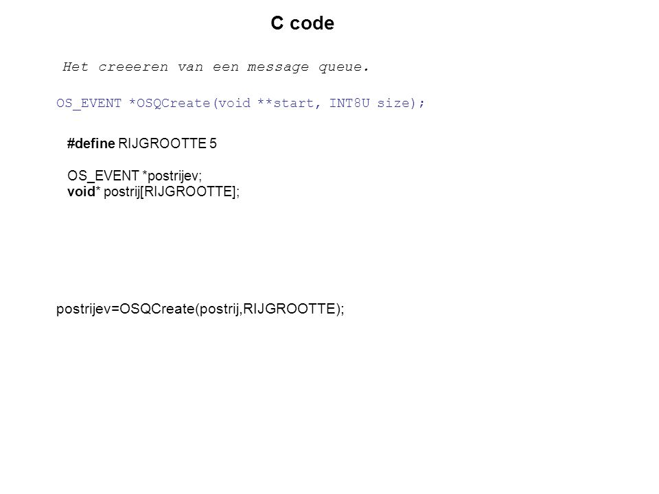 C code Het creeeren van een message queue.