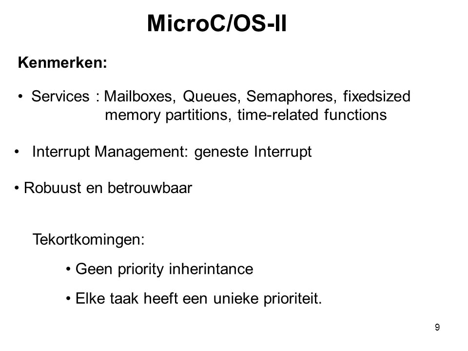 MicroC/OS-II Kenmerken: