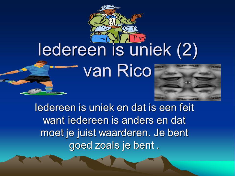 Iedereen Is Uniek 2 Van Rico Ppt Video Online Download