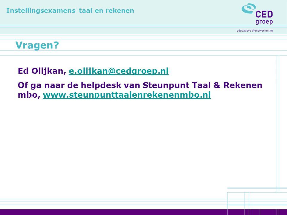 Vragen Ed Olijkan, e.olijkan@cedgroep.nl