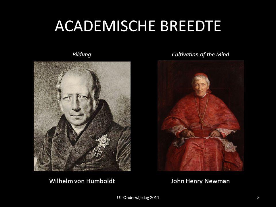 ACADEMISCHE BREEDTE Wilhelm von Humboldt John Henry Newman Bildung