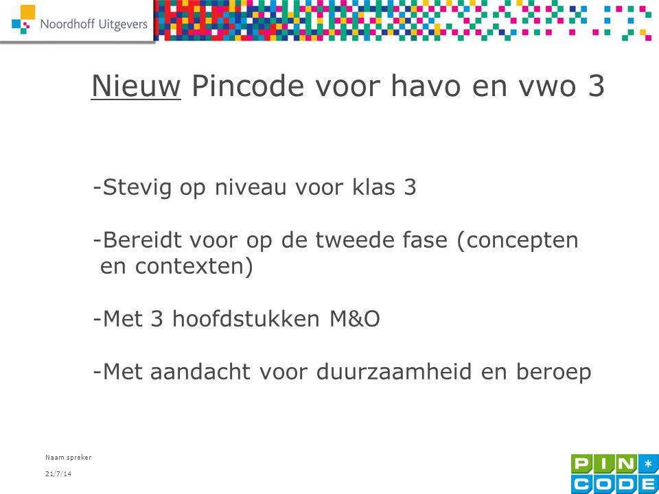 Nieuw Pincode voor havo en vwo 3