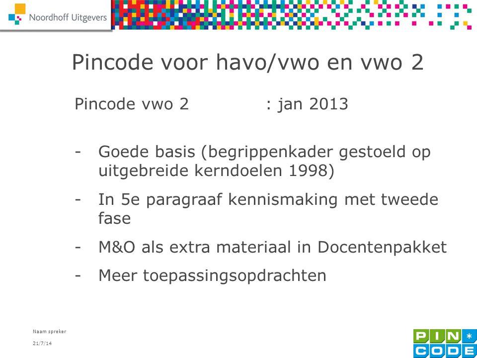 Pincode voor havo/vwo en vwo 2
