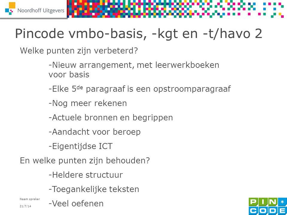 Pincode vmbo-basis, -kgt en -t/havo 2