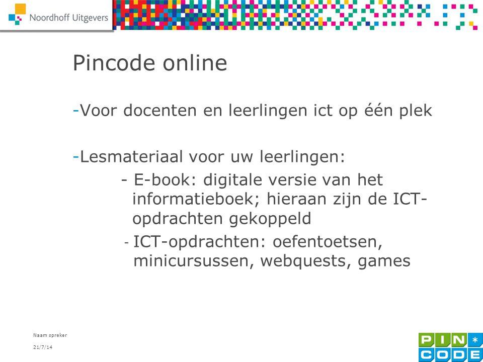 Pincode online Voor docenten en leerlingen ict op één plek