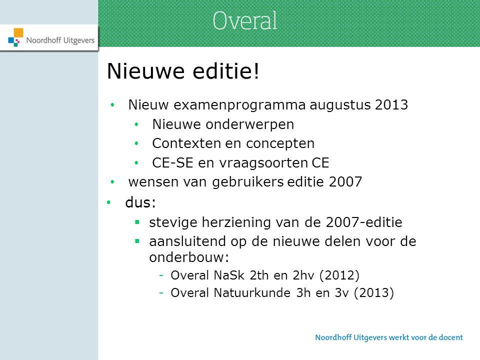 Nieuwe editie! dus: Nieuw examenprogramma augustus 2013
