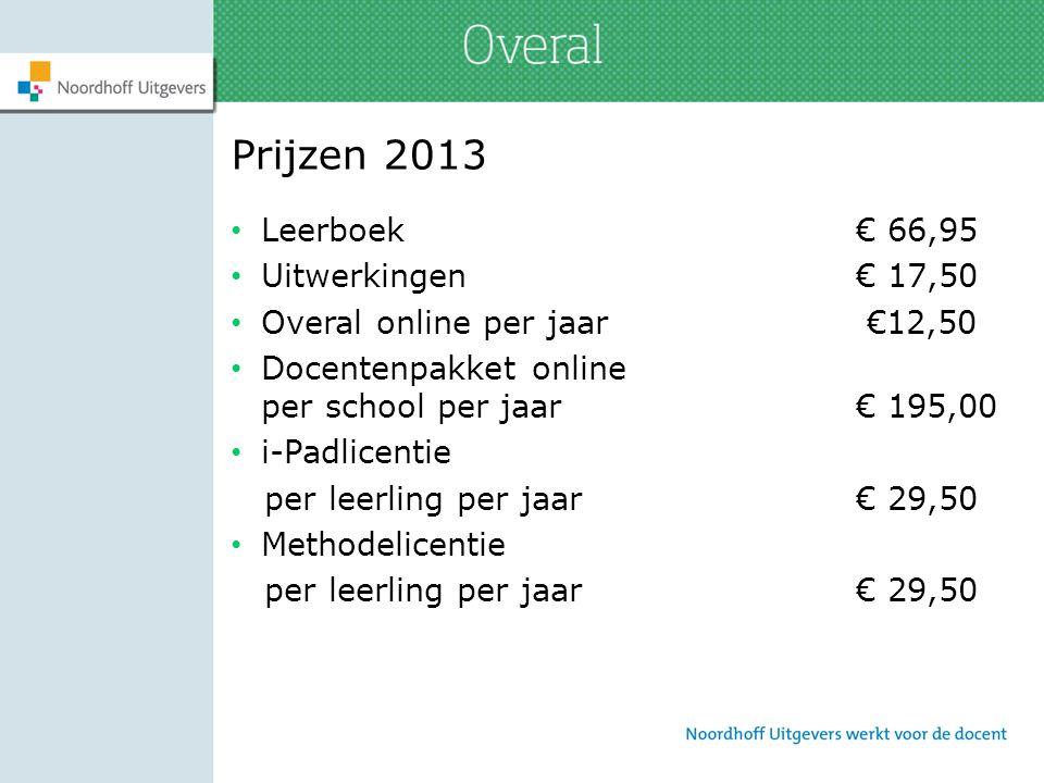 Prijzen 2013 Leerboek € 66,95 Uitwerkingen € 17,50