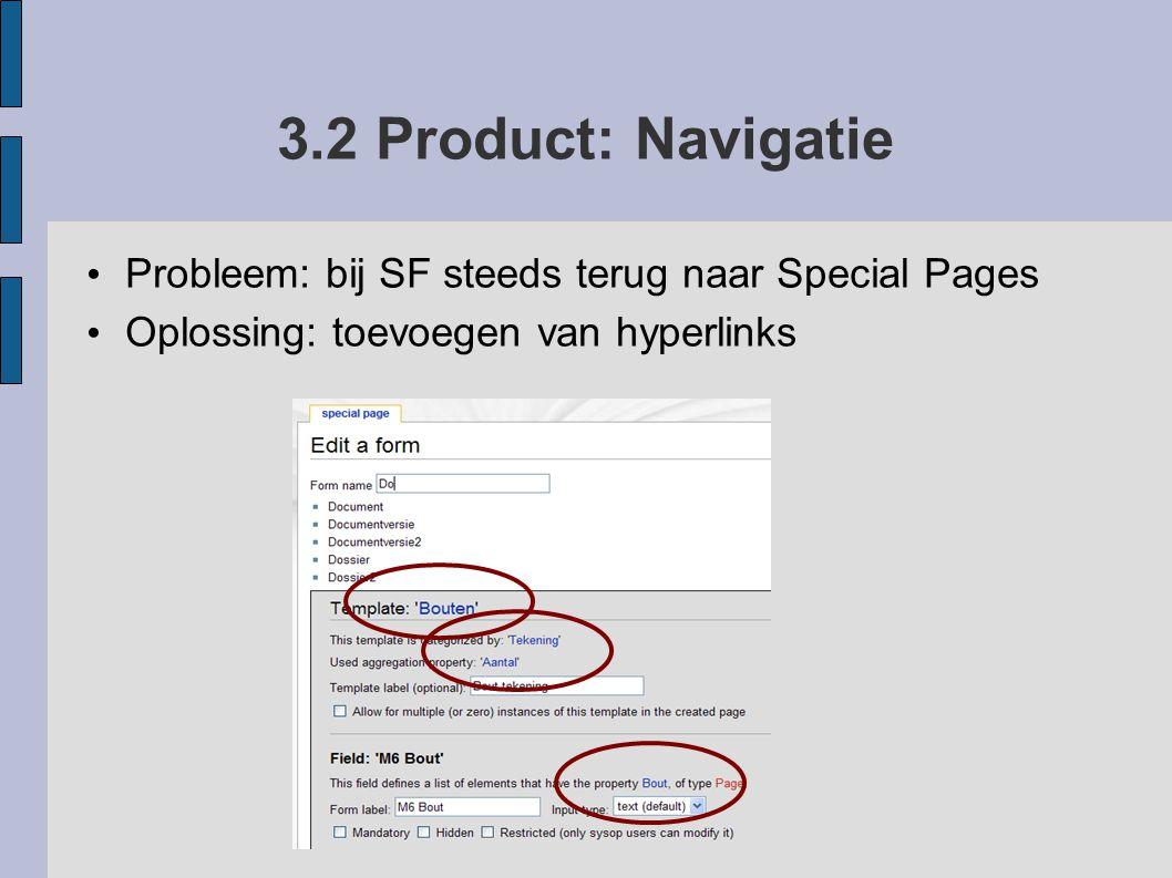 3.2 Product: Navigatie Probleem: bij SF steeds terug naar Special Pages.