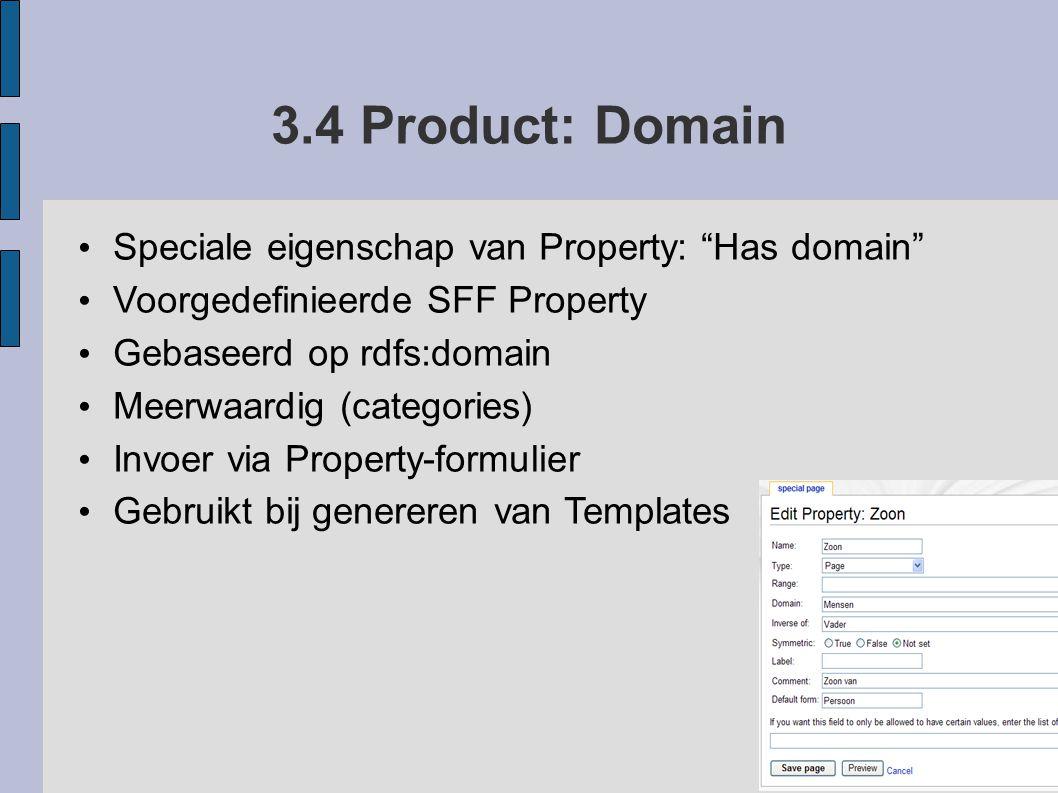 3.4 Product: Domain Speciale eigenschap van Property: Has domain
