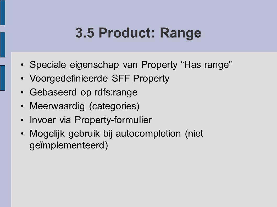 3.5 Product: Range Speciale eigenschap van Property Has range