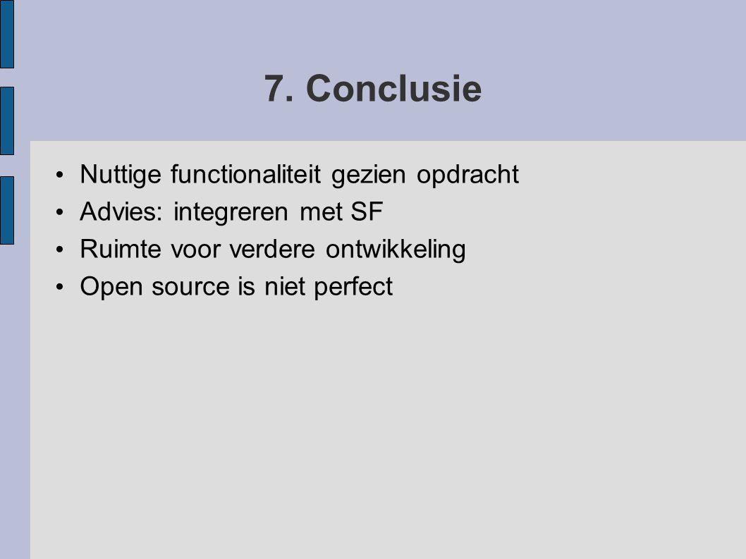 7. Conclusie Nuttige functionaliteit gezien opdracht