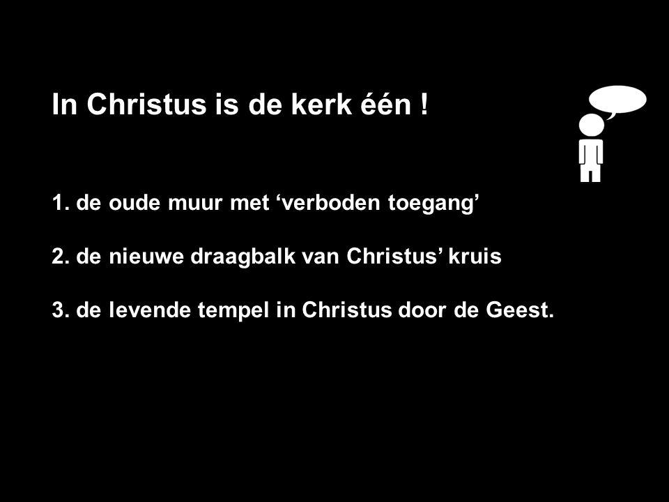 In Christus is de kerk één !