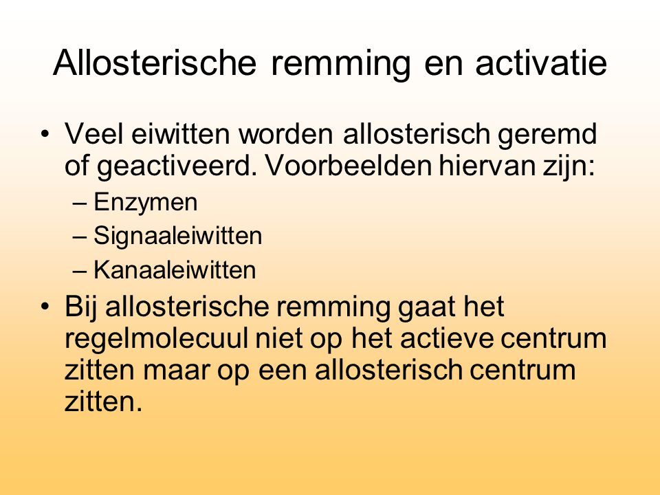 Allosterische remming en activatie