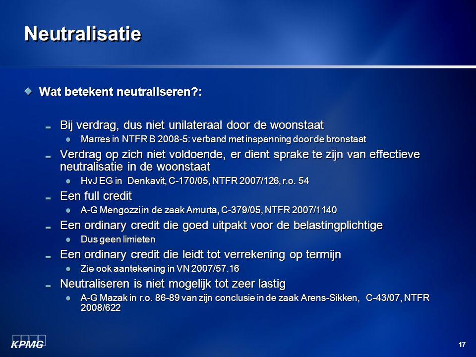 Neutralisatie Wat betekent neutraliseren :