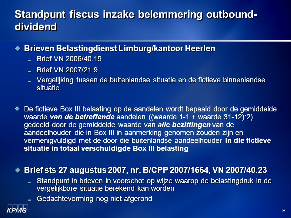Standpunt fiscus inzake belemmering outbound-dividend