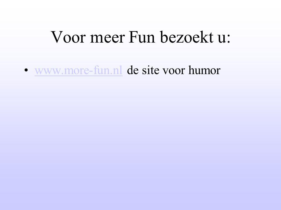 Voor meer Fun bezoekt u: