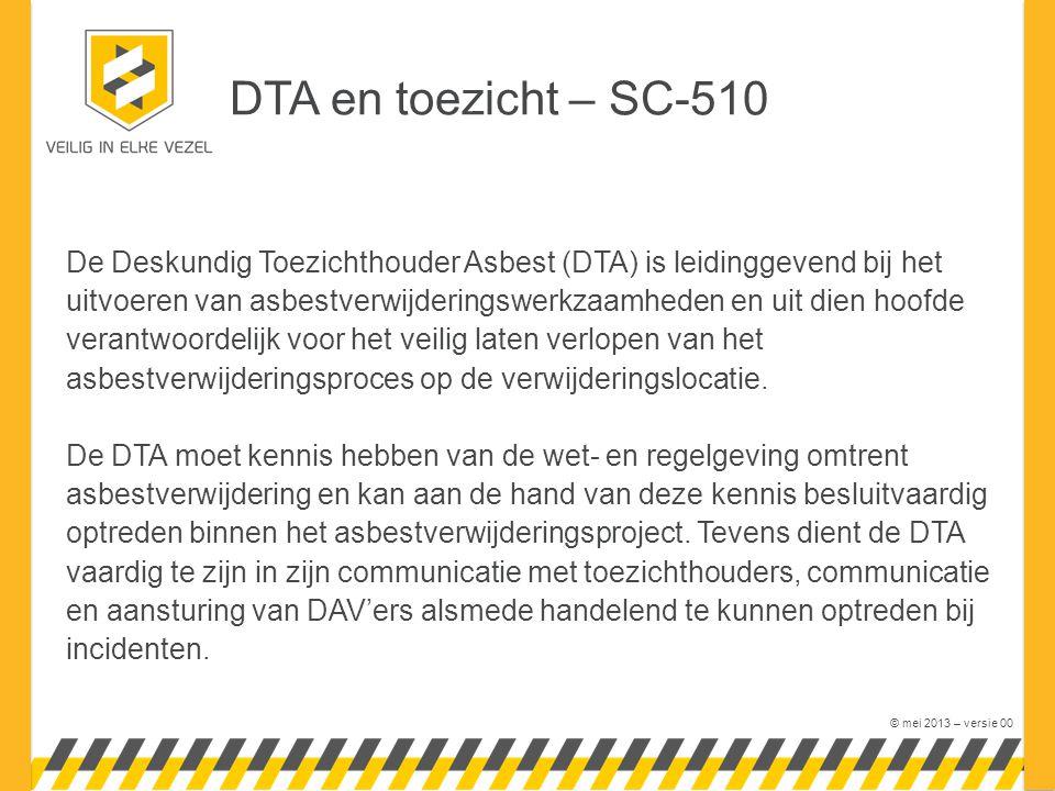 DTA en toezicht – SC-510 De Deskundig Toezichthouder Asbest (DTA) is leidinggevend bij het.